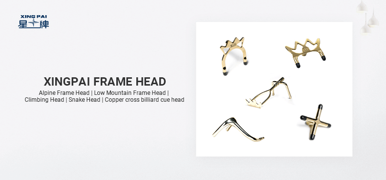 Xingpai frame head Alpine word frame head Low mountain frame head Climbing head Snake head Bronze cross billiard cue head